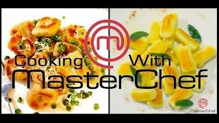 Cooking W/ Masterchef - Gnocchi W/ Peas