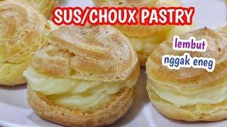 Gambar cover Resep Kue Sus / Choux Pastry Lembut dan Tidak Bikin Eneg