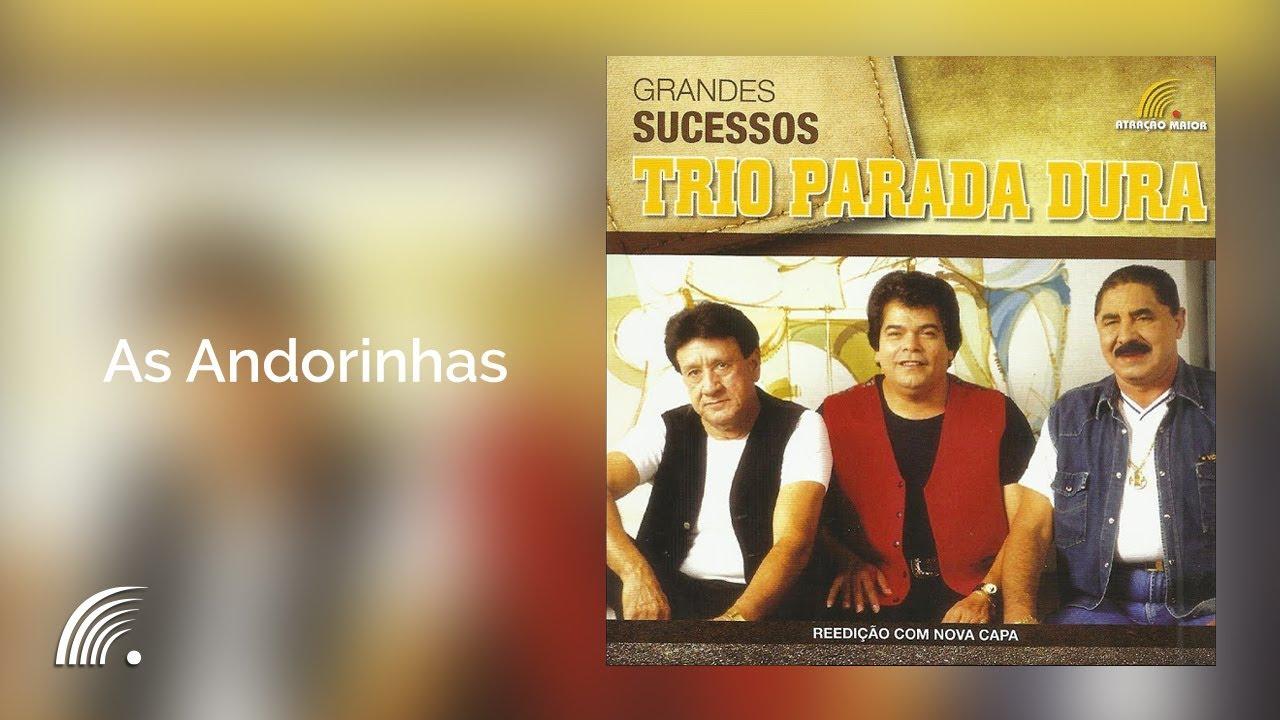 BAIXAR PARADA VOLTARAM DURA ANDORINHAS MUSICA AS TRIO