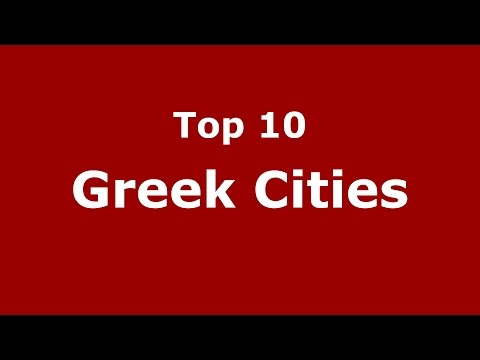 Top 10 Greek Cities