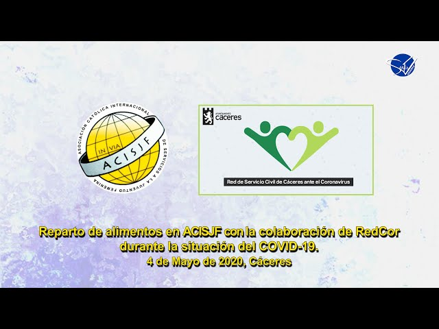 ACISJF Cáceres - Colaboración de RedCoR durante la situación del COVID-19 en el reparto de alimentos