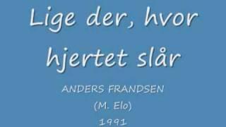 Anders Frandsen - Lige der, hvor hjertet slår (1991)