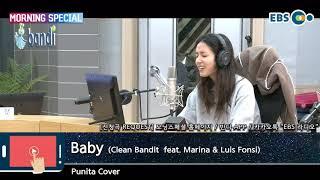 [EBS 모닝스페셜] 181229 Punita Cover - Baby (Clean Bandit feat. Marina & Luis Fonsi)