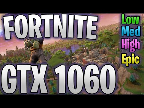 fortnite---gtx-1060-6gb---fps-benchmark-(low-to-epic)