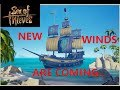 NEW WINDS BE SET TO BLOW MATE - Sea of Thieves - New upcoming content