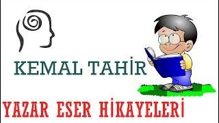 Yazar Eser Hikayeleri- Kemal Tahir