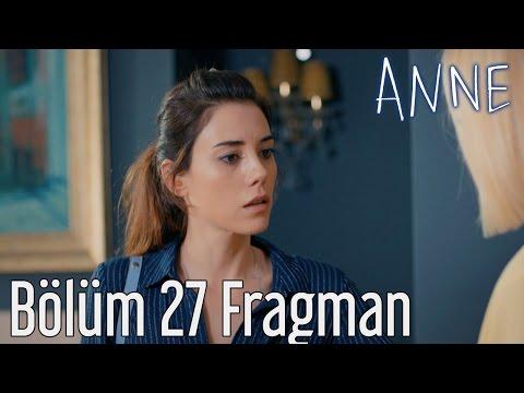 Anne 27. Bölüm Fragman