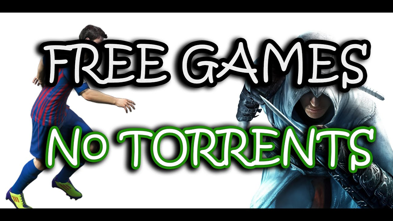 Download Full Free Pc Games No Torrents No Parts Youtube