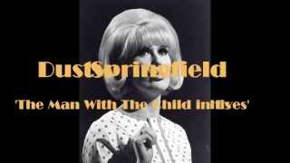 Dusty Springfield;