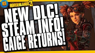 DLC 2 REVEALED, STEAM LAUNCHING EARLY & GAIGE IS BACK!!! [Borderlands 3]