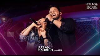Luiza e Maurílio - Licença aí (Disco Da Marília) - DVD Segunda Dose thumbnail