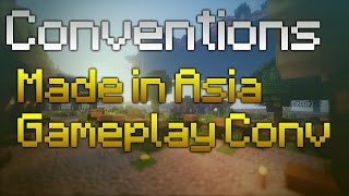 Conventions - Made in Asia et GamePlay Conv