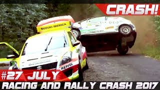 Racing and Rally Crash Compilation 2017 Week 27 July