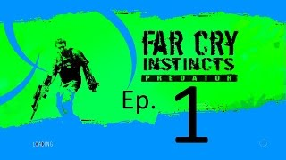 Far Cry Instincts - Jack Carver - Part 1 - Gameplay Walkthrough - XBox 360 - HD