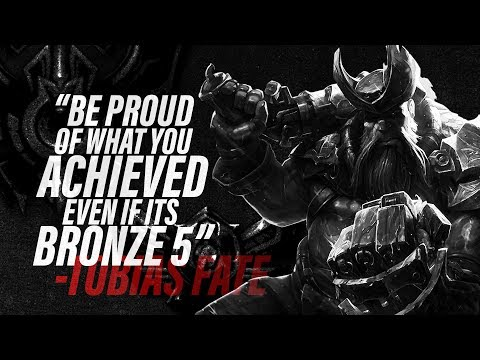 Tobias Fate - League of Legends Motivational Speech