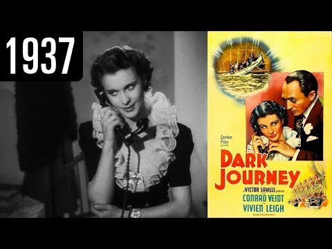Dark Journey  - Full Movie - GREAT QUALITY (1937)
