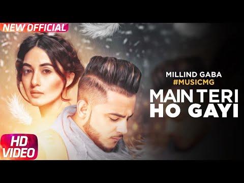 Main Teri Ho Gayi | Millind Gaba | All In One| Speed Records | Punjabi hits | Punjabi Suparahit