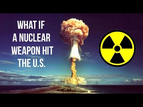 What Would Happen If a Nuclear Weapon Hit the U.S.? | Unveiled