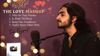 The Love Mashup - Sid Rajput 2021   Aapke Pyaar Mein   Mile Ho Tum Humko   Duaa   Suraj Hua Maddham