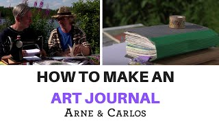 How to make an amazing Art Journal - by ARNE & CARLOS