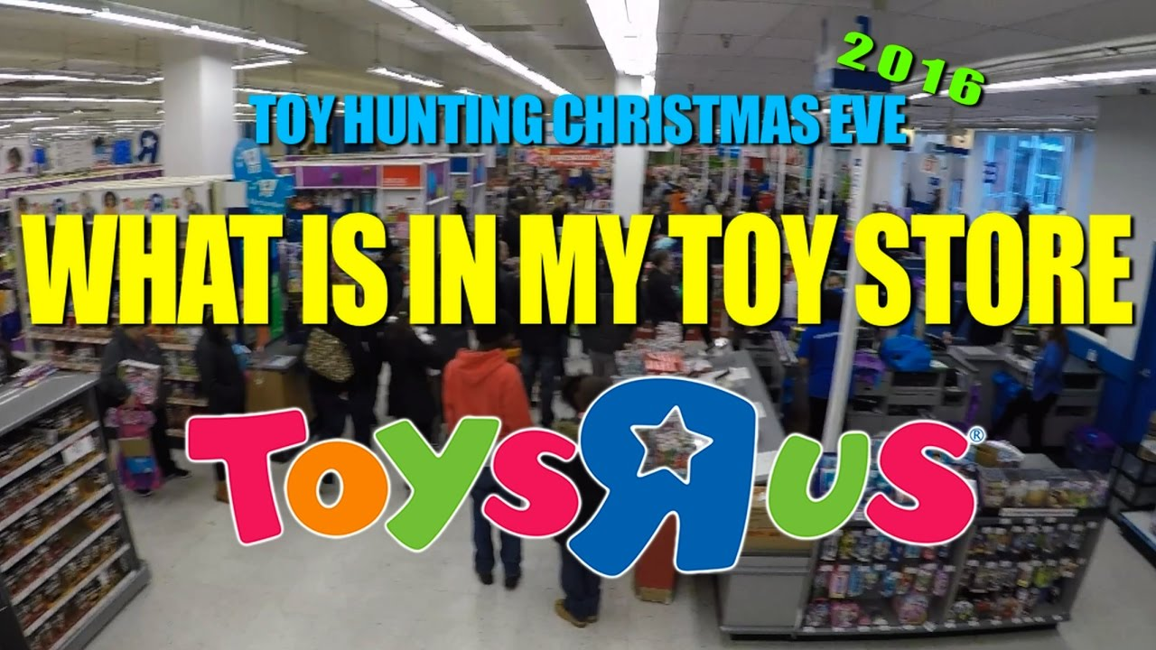 toy hunting at toys r us on christmas eve - What Time Does Toys R Us Close On Christmas Eve