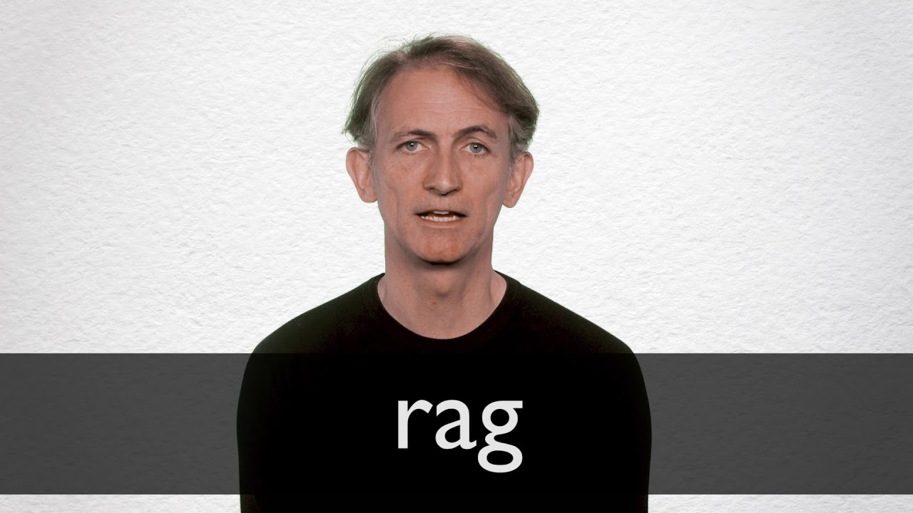 Rag definition and meaning | Collins English Dictionary