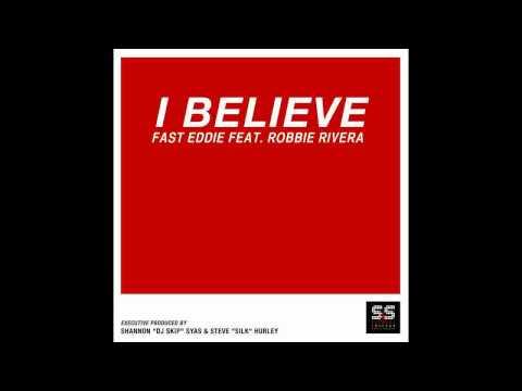 Fast Eddie Feat Robbie Rivera   I Believe Jez Pereira & Madoc Instrumental Remix