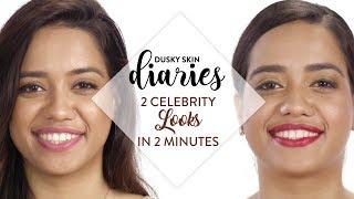 2 Celebrity Looks In 2 Minutes | Dusky Skin Dairies | Debasree Banerjee