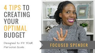 4 Tips to Creating YOUR Optimal Budget