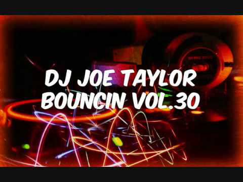Dj Joe Taylor - Bouncin Volume 30 - September 2015