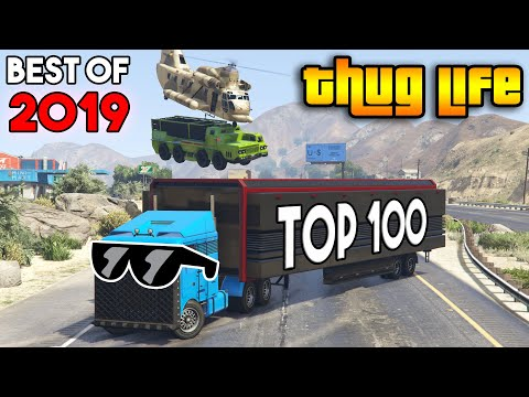 GTA 5 ONLINE : BEST OF 2019 THUG LIFE AND FUNNY MOMENTS, STUNTS (TOP 100)