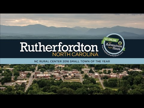 Rutherfordton, North Carolina's Small Town of the Year