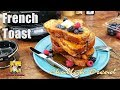 How To Make French Toast 101 | #BreakfastwithAB