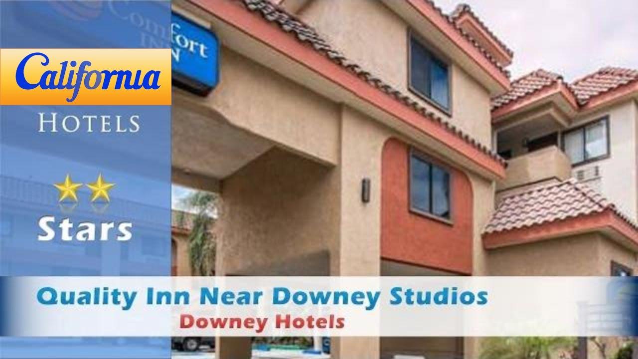 Quality Inn Near Downey Studios Hotels California