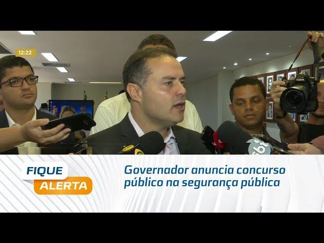 Governador anuncia concurso público na segurança pública e convocação de aprovados da PM