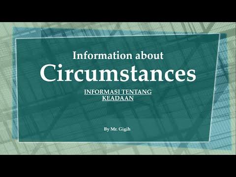 Asking and Giving Information about CIRCUMSTANCES (Keadaan)~ Materi Bahasa & Sastra Inggris Kelas 12