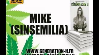 Mike (Sinsemilia) Génération H riddim