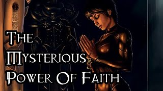 The Mysterious Power Of Faith - 40K Theories