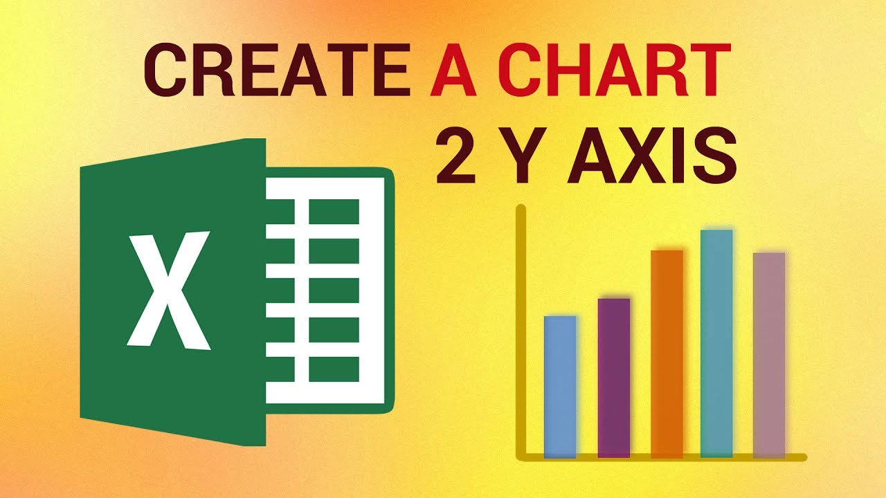 How to create an excel chart with two  axes also youtube rh