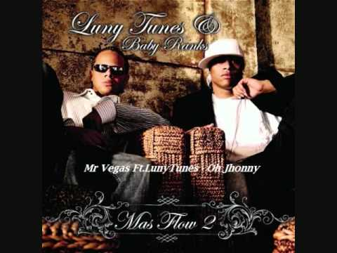 08.Mr Vegas Ft.LunyTunes - Oh Jhonny (Mas Flow 2)