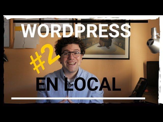 🌐 Curso de Wordpress en Local | #2 Local by Flywheel