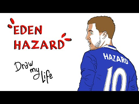 EDEN HAZARD - Draw My Life