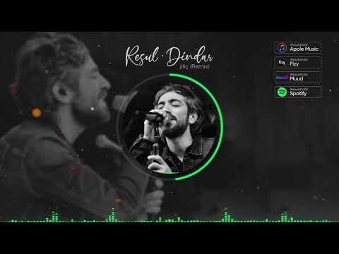 Resul Dindar / Hiç (Remix) indir