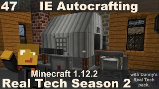 Real Tech S2E47 - Autocrafting with Immersive Engineering
