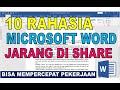 10 Rahasia Microsoft Word Yang Jarang di Ketahui