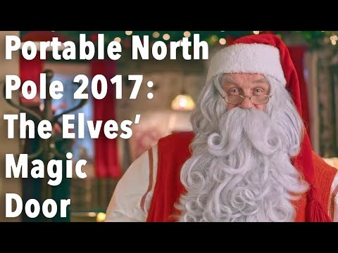 Portable North Pole 2017 - The Elves Magic Door PNP