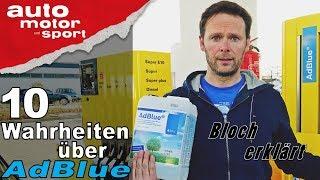 Urin im SCR-Kat? 10 Wahrheiten über AdBlue - Bloch erklärt #33 | auto motor und sport