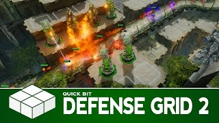 Quick Bit - DG2: Defense Grid 2 | PC Gameplay & First Impressions