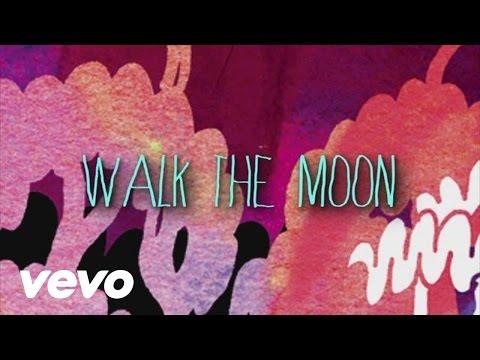 WALK THE MOON - Fixin' (Official Lyric Video)