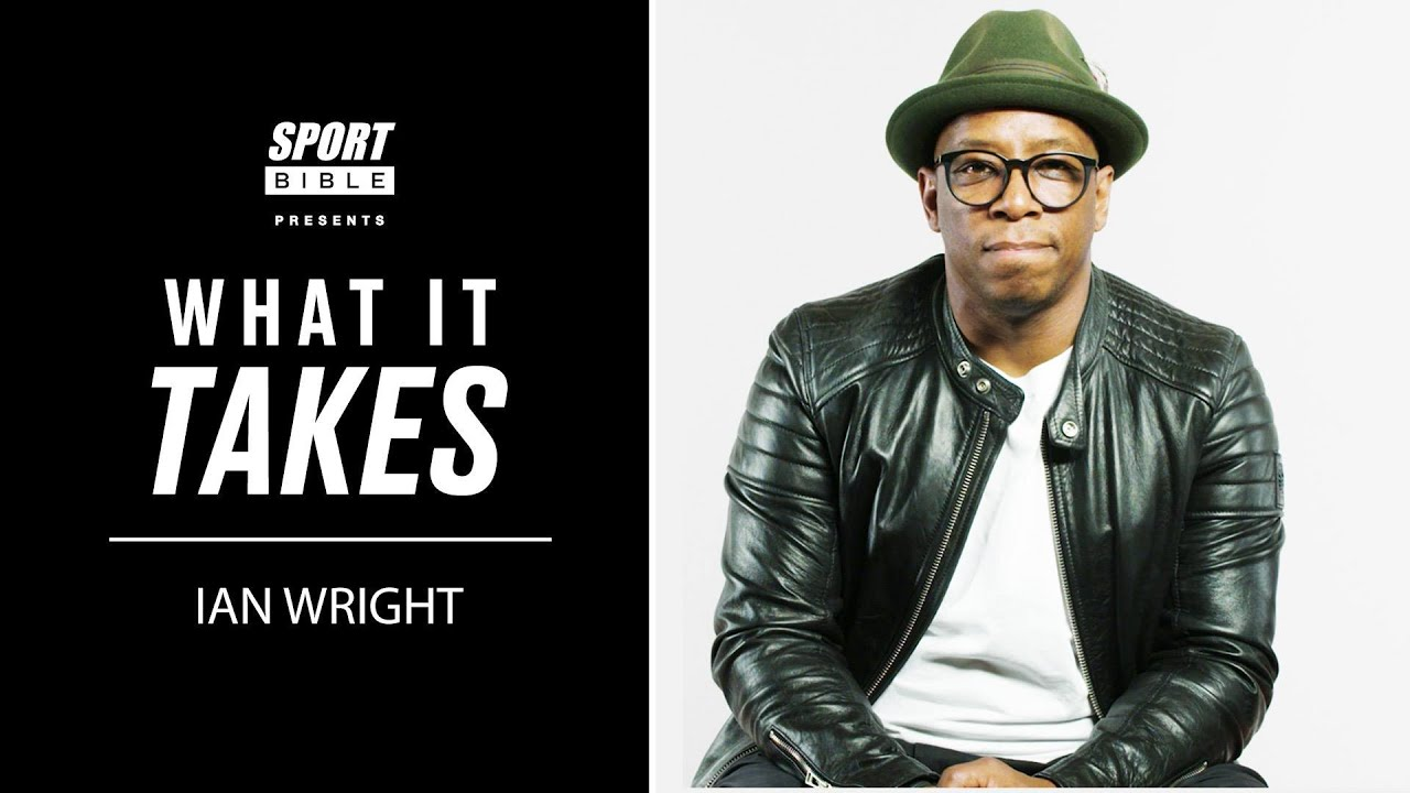 Ian Wright gets emotional about his fairy tale journey to the top | What It Takes